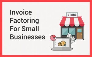 Quick Invoice Factoring may be the move